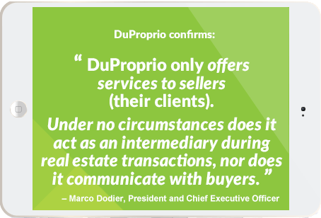 DuProprio does not deal with buyers.